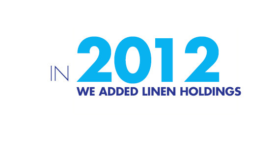 In 2012, we added Linens Holdings