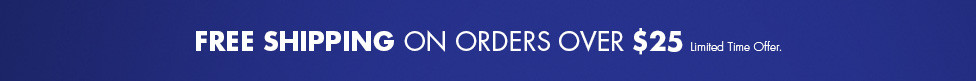 Free Shipping on Orders Over $25 at Bed Bath and Beyond. Limited time Offer.