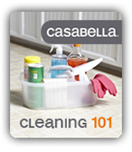 casabella cleaning 101