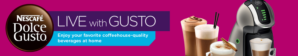 Live With Gusto: Enjoy your favorite coffeehouse-quality beverages at home