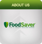 FoodSaver About Us