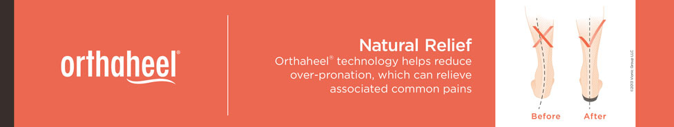 Natural Relief, Orthaheel technology helps reduce over-pronation, which can relieve associated common pains
