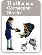 The Ultimate Connection Stroller