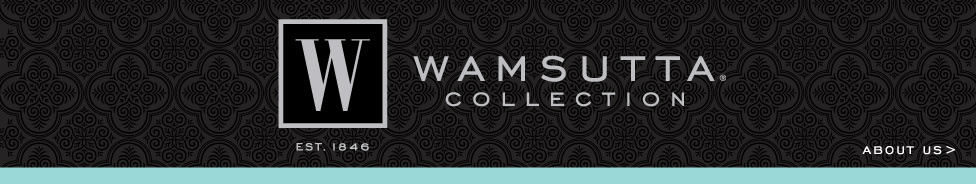 Wamsutta Collection About Us