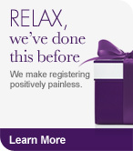 Relax, we've done this before. We make registering positively painless. Learn More.