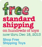 Free Standard Shipping on Hundreds of Toys, Now thru December 18, 2013