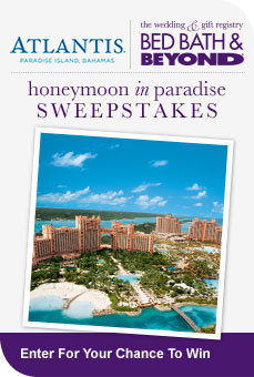 Learn More about Atlantis Honeymoon in Paradise Sweepstakes with Bed Bath & Beyond