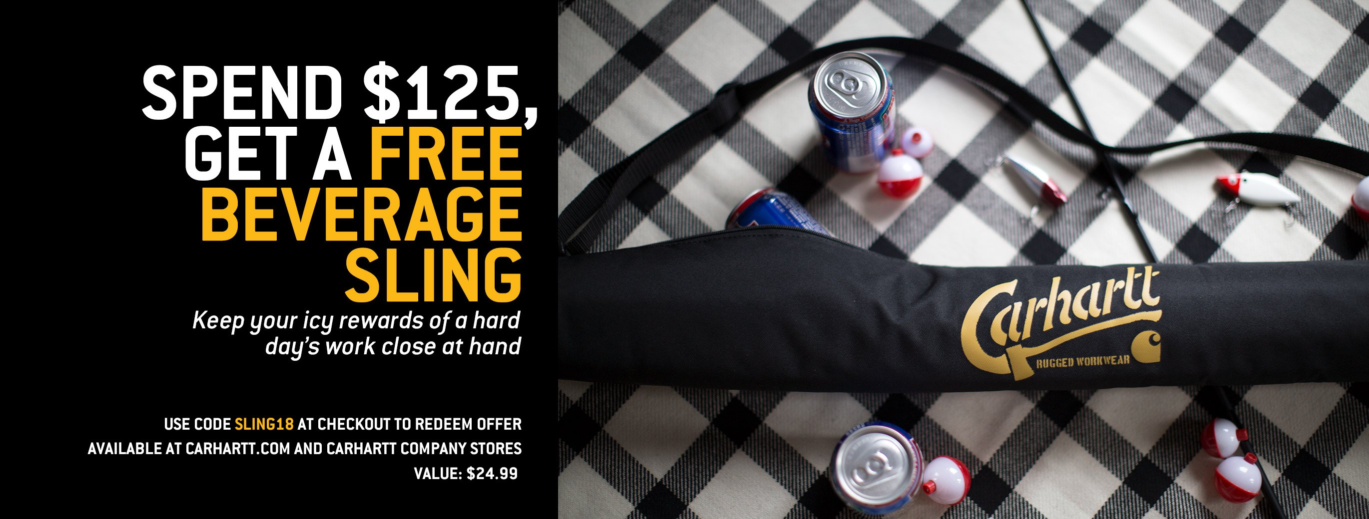 Spend $125, Get A Free Beverage Sling, Keep your icy rewards of a hard days work close at hand, use code sling18 at checkout to redeem offer, available at carhartt.com and carhartt company stores, value: $24.00