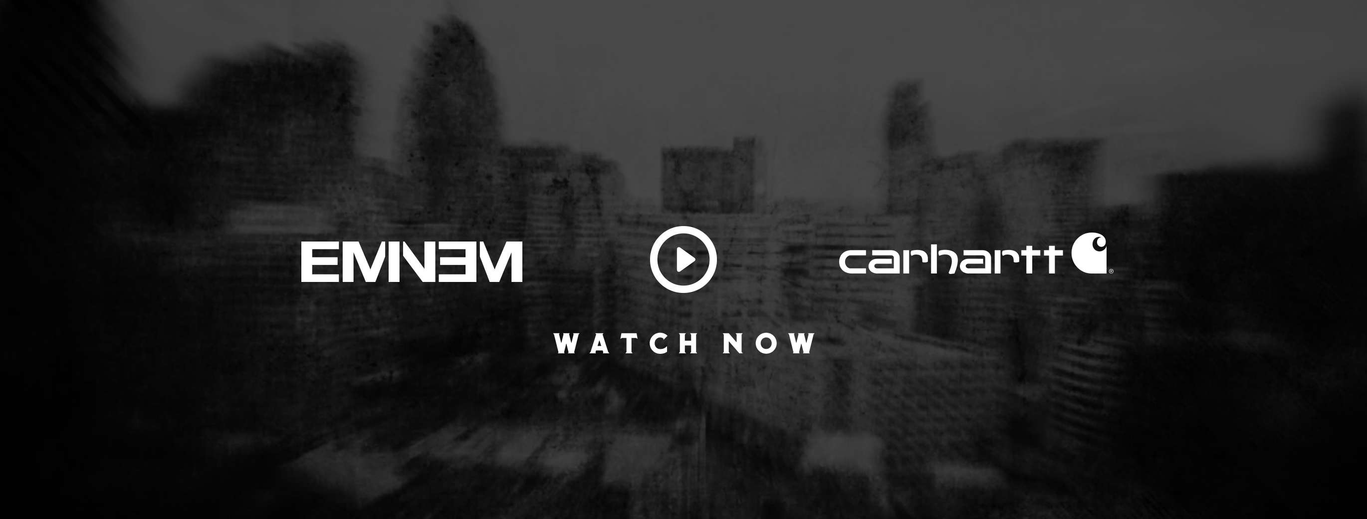 Eminem | Carhartt, Watch Now