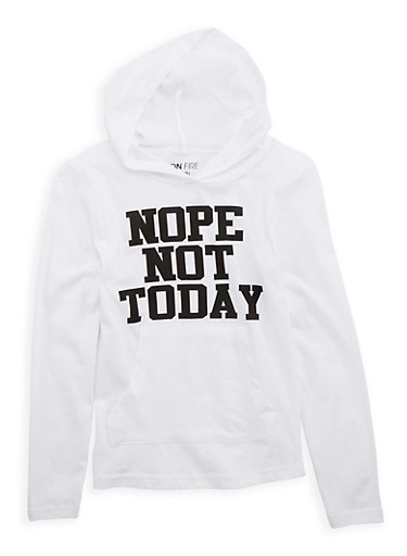 Girls 7-16 Not Today Graphic Hooded Top,WHITE,large