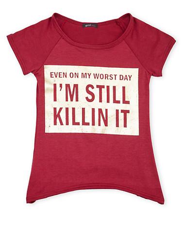 Girls 7-16 High Low Top with Still Killin It Print,WINE,large