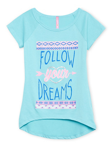 Girls 7-16 High Low Top with Follow Your Dreams Print,AQUA,large