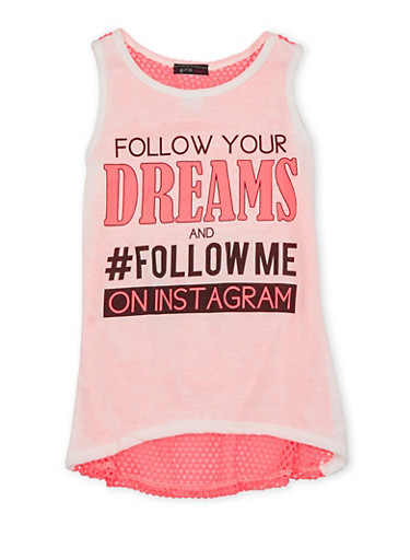 Girls 7-16 Mesh Back Sleeveless Top with Follow Your Dreams Print,NEON PINK,large