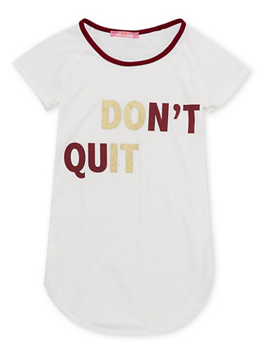 Girls 7-16 Tee with Dont Quit Graphic,BURGUNDY,large