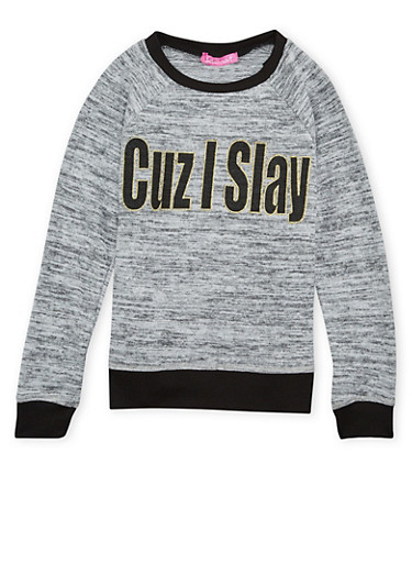 Girls 7-16 Knit Top with Cuz I Slay Graphic,HEATHER,large