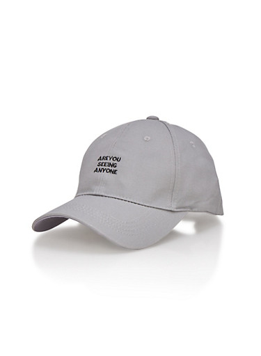 Baseball Hat with Are You Seeing Anyone Design,GRAY,large