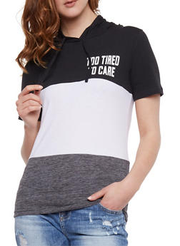 Hooded Too Tired to Care Graphic Top - 0302033870561