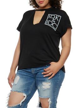 Plus Size IDK and IDC Graphic Keyhole T Shirt - BLACK - 0912058937660