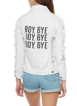 Distressed Denim Jacket with Boy Bye Graphic - 1075063403790