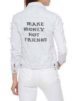 Make Money Not Friends Long Sleeve Destroyed Denim Jacket - 1075063403870