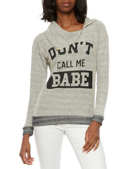 French Terry Sweater with Dont Call Me Babe Graphic - 1304067330178