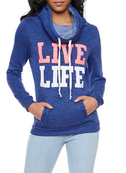 Cowl Neck Hoodie with Live Life Graphic - 1306038341523