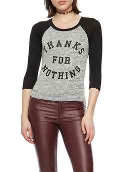 Raglan Sleeve Top with Thanks for Nothing Graphic - 1402061359185