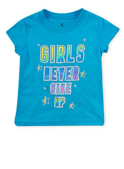 Girls 4-6x Girls Never Give Up Graphic T Shirt - 1634061950077