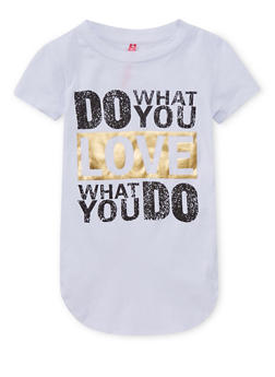 Girls 4-6x Do What You Love Graphic T Shirt - 1634066590110