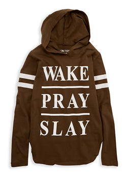 Girls 7-16 Wake Pray Slay Graphic Hooded Top - 1635033870092