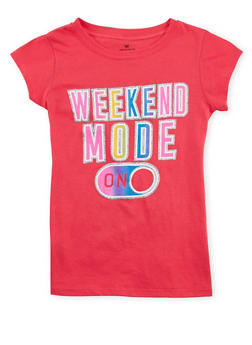Girls 7-16 Weekend Mode On Graphic T Shirt - 1635061950194