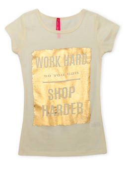 Girls 7-16 Work Hard So You Can Shop Harder Graphic Top - 1635066590170