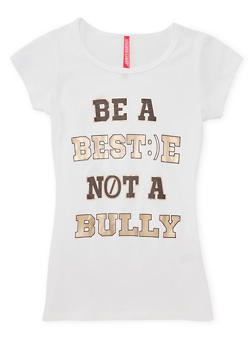 Girls 7-16 Be a Bestie Not a Bully Graphic Top - 1635066590171