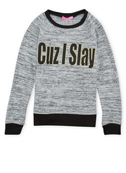Girls 7-16 Knit Top with Cuz I Slay Graphic - 1635072170399
