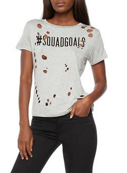 Hashtag Squad Goals Graphic Laser Cut T Shirt - 3032058750179