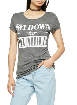Sit Down Be Humble Slashed Graphic T Shirt - 3032067330865