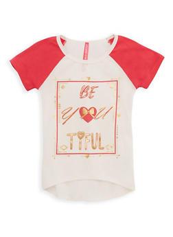 Girls 4-6x Be You Tiful Graphic Raglan T Shirt - 3634066590088