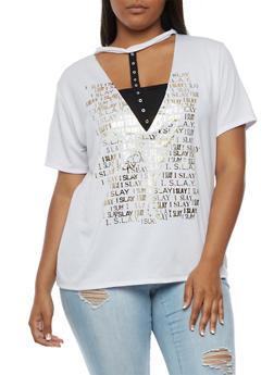 Plus Size I Slay Choker Neck Graphic T Shirt - 3912058930262
