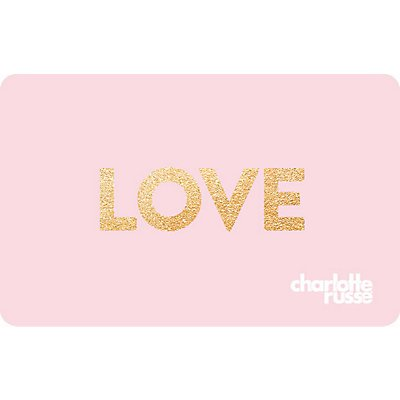 Charlotte Russe e-Gift Card