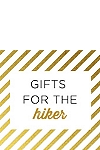 Gifts for the Hiker