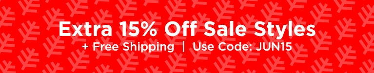 15% Off Sale Styles - USE CODE JUN15