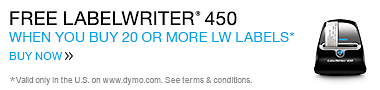 Buy 20 LW Labels Get LabelWriter 450 Free. Valid only in the U.S. on www.dymo.com. Offer expires December 31, 2014.