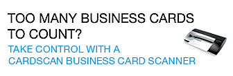 Too many business cardsto count? Take control with a CardScan business card scanner