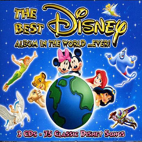 The Best Disney Album in the World... Ever! CD