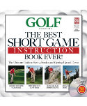 Golf Magazine: The Best Short Game Instruction Book Ever! - Bonus DVD Included