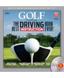 GOLF Magazine: The Best Driving Instruction Book Ever!