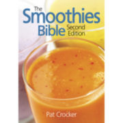 The Smoothies Bible Second Edition