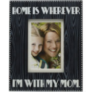 Melannco® Home is Wherever I'm with Mom Picture Frame