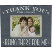 Melannco® Thank You for Being There for Me Picture Frame