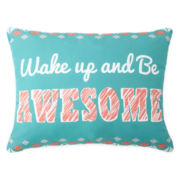 Home Expressions™ Wake Up & Be Awesome Decorative Pillow